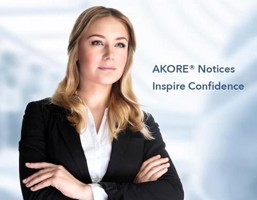 AKORE® notices inspire confidence